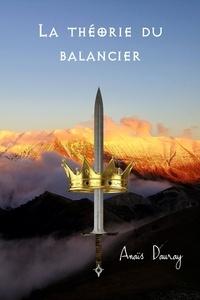 Anaïs Dauray - La Théorie du balancier.
