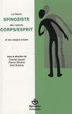 Chantal Jaquet et Pascal Sévérac - La théorie spinoziste des rapports corps/ esprit et ses usages actuels.