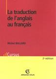 Michel Ballard - La traduction de l'anglais au français.