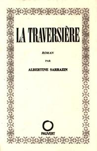 Albertine Sarrazin - La traversière.