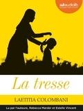 Laetitia Colombani - La tresse - Suivi d'un entretien inédit avec l'auteure. 1 CD audio MP3