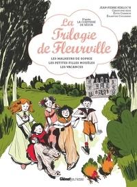 Jean-Pierre Kerloc'h et Christophe Besse - La trilogie de Fleurville - Les malheurs de Sophie ; Les petites filles modèles ; Les vacances de Sophie.
