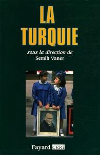 Semih Vaner et Marcel Bazin - La Turquie.