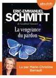 Eric-Emmanuel Schmitt - La vengeance du pardon. 1 CD audio MP3