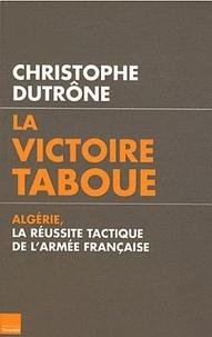 Christophe Dutrône - La victoire taboue.
