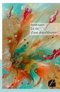 La vie dune dopaMinette.pdf