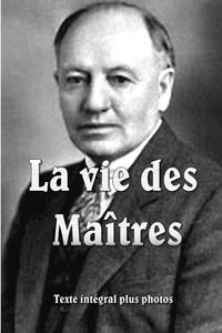Baird Spalding - La vie des maîtres souple.