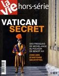 Jean-Pierre Denis - La Vie Hors-Série : Vatican secret.