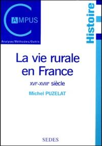 Michel Puzelat - La vie rurale en France - XVIe-XVIIIe siècle.
