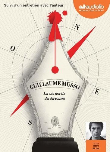 Guillaume Musso - La Vie secrète des écrivains - Suivi d'un entretien avec l'auteur. 1 CD audio MP3