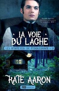 Kate Aaron - La Voie du Lâche - Les mystères de Puddledown, T2.
