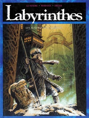 Dieter et  Pendanx - Labyrinthes N°  4 : Les maîtres de l'Agartha.
