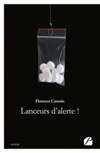 Florence Camoin - Lanceurs d'alerte !.