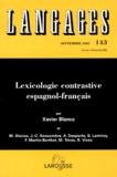 Xavier Blanco - Langages N°143 Septembre 2001 : Lexicologie contrastive espagnol-français.