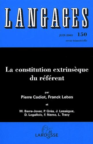 Pierre Cadiot et Franck Lebas - Langages N° 150 Juin 2003 : La constitution extrinsèque du référent.