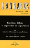 Catherine Schnedecker et Anne Theisen - Langages N° 151 Septembre 200 : Indéfinis, définis et expressions de la partition.