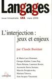 Claude Buridant et Marie-Luce Demonet - Langages N° 161, Mars 2006 : L'interjection : jeux et enjeux.