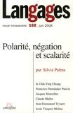 Silvia Palma - Langages N° 162, Juin 2006 : Polarité, négation et scalarité.