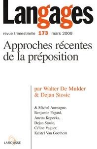 Walter De Mulder et Dejan Stosic - Langages N° 173, Mars 2009 : Approches récentes de la préposition.