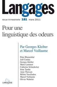 Georges Kleiber et Marcel Vuillaume - Langages N° 181, Mars 2011 : Pour une linguistique des odeurs.