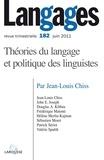 Jean-Louis Chiss - Langages N° 182, Juin 2011 : Théories du langage et politique des linguistes.