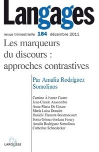 Amalia Rodriguez Somolinos - Langages N° 184, Décembre 201 : Les marqueurs du discours : approches contrastives.