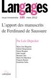 Loïc Depecker - Langages N° 185, Mars 2012 : L'apport des manuscrits de Ferdinand de Saussure.
