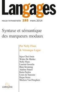 Nelly Flaux et Véronique Lagae - Langages N° 193, Mars 2014 : Syntaxe et sémantique des marqueurs modaux.