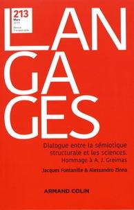 Jacques Fontanille et Alessandro Zinna - Langages N° 213, mars 2019 : Dialogue entre la sémiotique structurale et les sciences - Hommage à Algirdas Julien Greimas.
