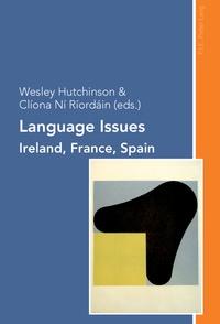 Wesley Hutchinson et Clíona Ní ríordáin - Language Issues - Ireland, France, Spain.