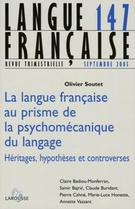 Olivier Soutet - Langue française N° 147, Septembre 20 : La langue française au prisme de la psychomécanique du langage - Héritages, hypothèses et controverses.