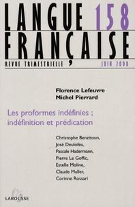 Florence Lefeuvre et Michel Pierrard - Langue française N° 158, juin 2008 : Les proformes indéfinies ; indéfinition et prédication.