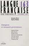 Jacques Bres et Sylvie Mellet - Langue française N° 163 : Dialogisme et marqueurs grammaticaux.