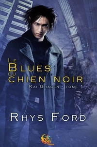 Rhys Ford - Le Blues du chien noir.