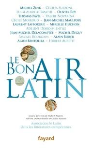 Association ALLE et Hubert Aupetit - Le bon air latin.