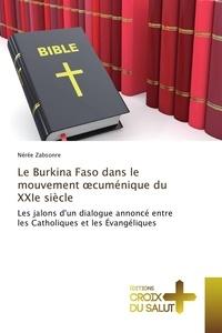 Nérée Zabsonré - Le Burkina Faso dans le mouvement oecuménique du XXIe siècle.