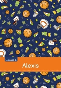 XXX - Le cahier d'Alexis - Séyès, 96p, A5 - Basketball.