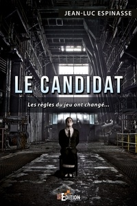 Jean-Luc Espinasse - Le candidat.