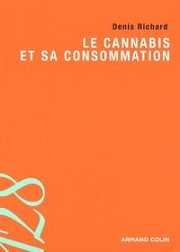 Denis Richard - Le cannabis et sa consommation.