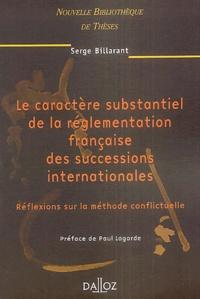 Le caractère substantiel de la réglementation française des successions internationales - Réflexions sur la méthode conflictuelle, 2004.pdf