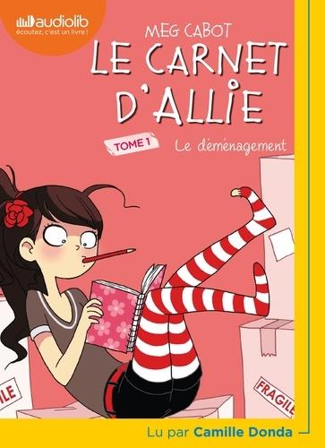 Le carnet d'Allie Tome 1 Le déménagement -  avec 1 CD audio MP3