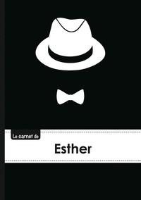 XXX - Le carnet d'Esther - Lignes, 96p, A5 - Chapeau et N ud papillon.
