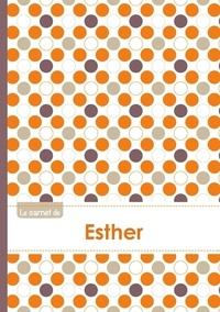 XXX - Le carnet d'Esther - Lignes, 96p, A5 - Ronds Orange Gris Violet.