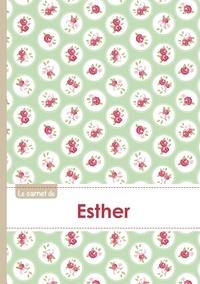 XXX - Le carnet d'Esther - Lignes, 96p, A5 - Roses Tea time.