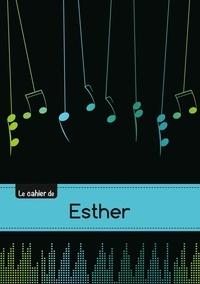 XXX - Le carnet d'Esther - Musique, 48p, A5.