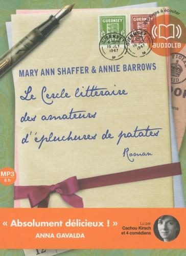 Mary Ann Shaffer et Annie Barrows - Le cercle littéraire des amateurs d'épluchures de patates. 1 CD audio MP3