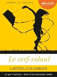 Laetitia Colombani - Le cerf-volant - Suivi d'un entretien inédit. 1 CD audio MP3