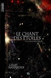 Gilles Massardier - Le chant des étoiles.