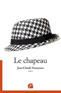 Jean-Claude Samoyeau - Le chapeau.