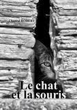 Chantal Robert - Le chat et la souris.